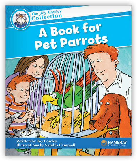 A Book for Pet Parrots from Joy Cowley Collection