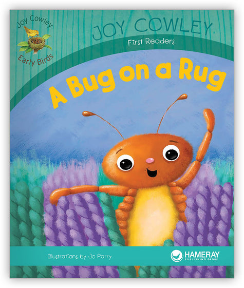 A Bug on a Rug from Joy Cowley Early Birds