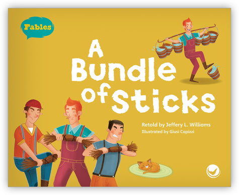 A Bundle of Sticks Big Book from Fables & the Real World
