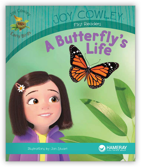 A Butterfly's Life from Joy Cowley Early Birds