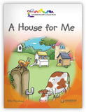 A House for Me Big Book Leveled Book