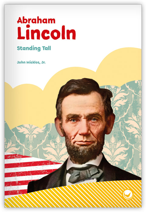 Abraham Lincoln: Standing Tall Leveled Book