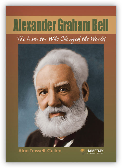 Alexander Graham Bell from Hameray Biography Series