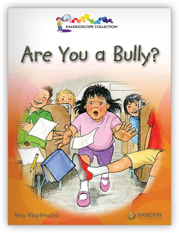 Are You a Bully? from Kaleidoscope Collection