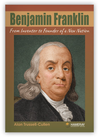 Benjamin Franklin from Hameray Biography Series