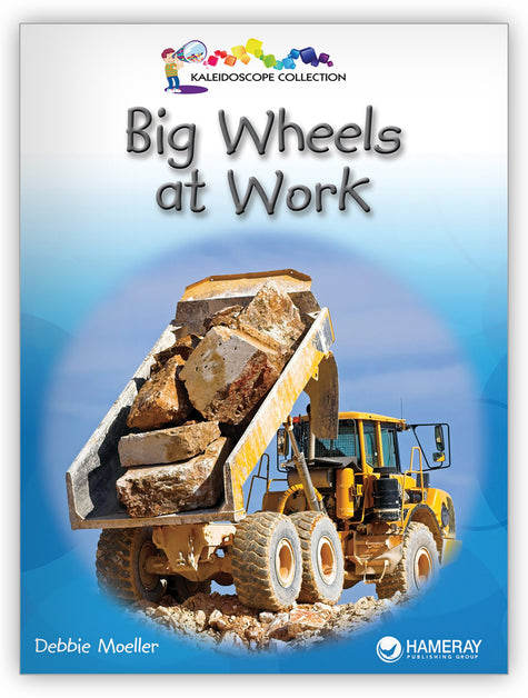 Big Wheels at Work from Kaleidoscope Collection