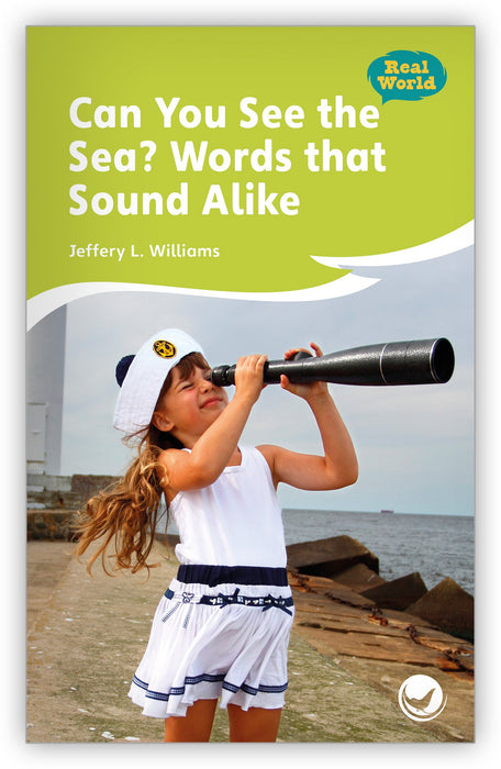Can You See the Sea? Words that Sound Alike Leveled Book
