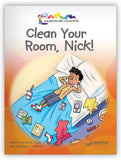 Clean Your Room, Nick! Leveled Book