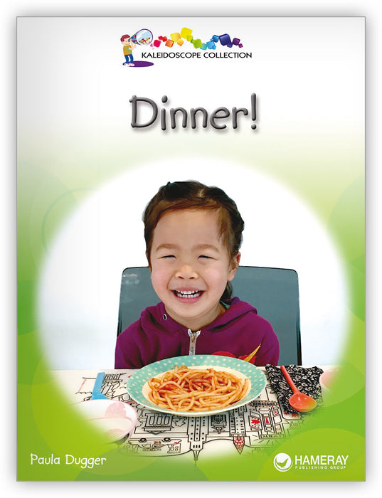 Dinner! Big Book Leveled Book