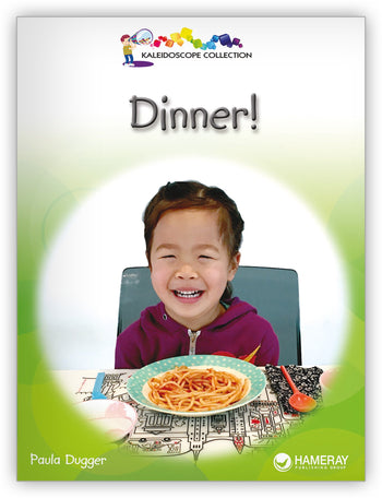 Dinner! from Kaleidoscope Collection