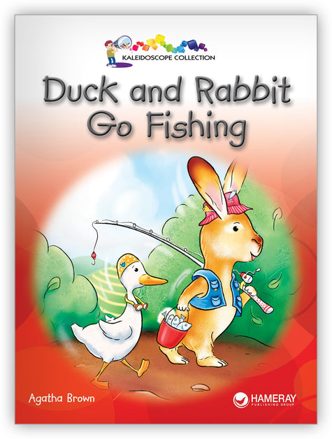 Duck and Rabbit Go Fishing from Kaleidoscope Collection