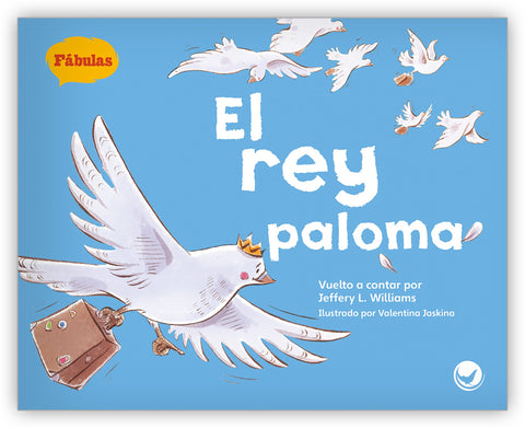 El rey paloma Big Book from Fábulas y el Mundo Real