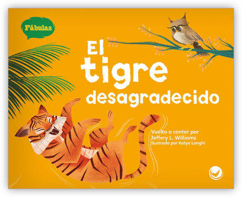 El tigre desagradecido Big Book from Fábulas y el Mundo Real