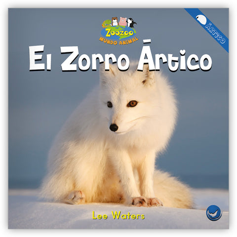 El zorro ártico from Zoozoo Mundo Animal