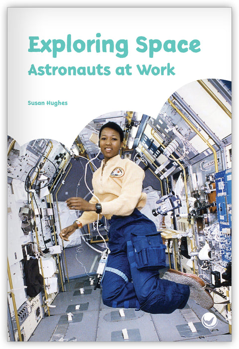 Exploring Space: Astronauts at Work Leveled Book