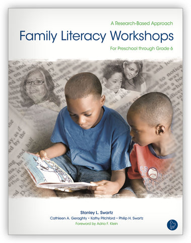 Family Literacy Workshops: For Preschool through Grade 6