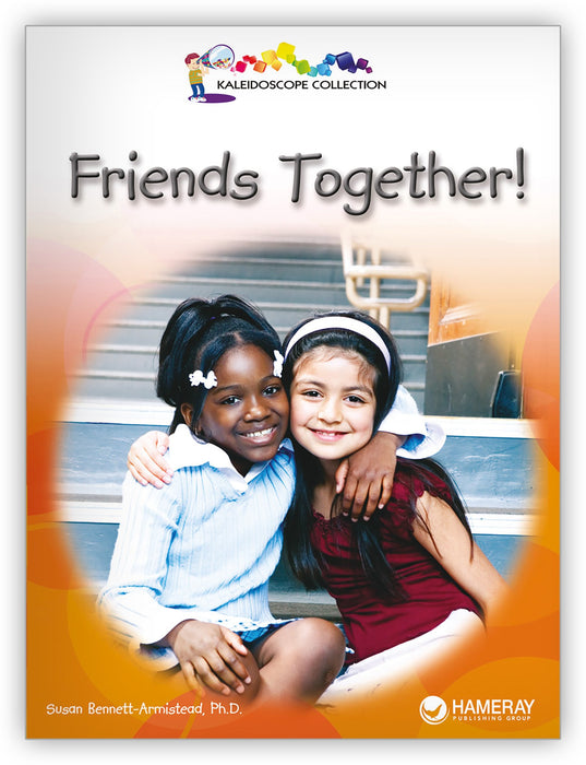 Friends Together! Big Book Leveled Book