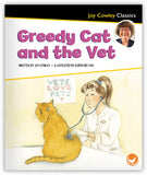 Greedy Cat and the Vet Leveled Book