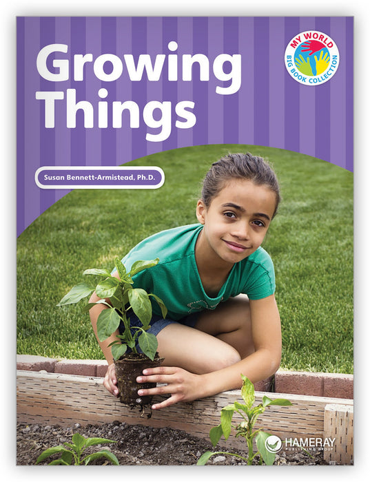 Growing Things Big Book from My World