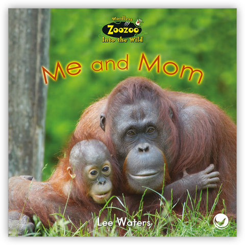Me and Mom from Zoozoo Into the Wild