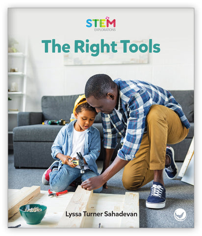 The Right Tools from STEM Explorations
