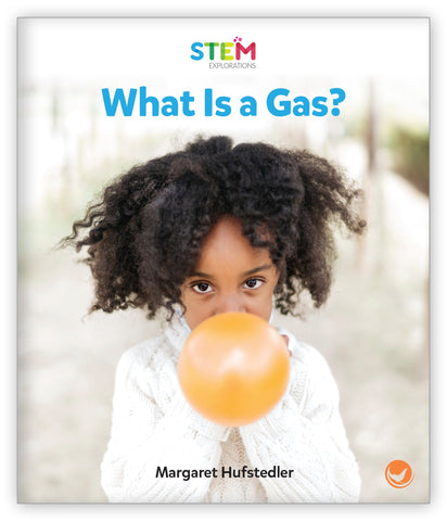 What Is a Gas? from STEM Explorations