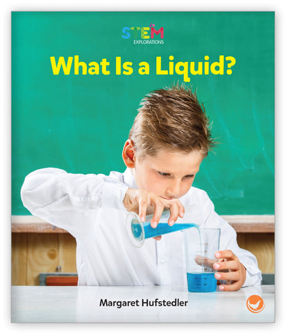 What Is a Liquid? from STEM Explorations