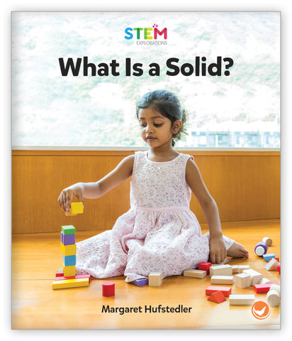 What Is a Solid? from STEM Explorations