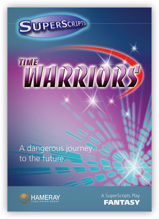 Time Warriors from SuperScripts