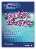 Truth or Dare from SuperScripts