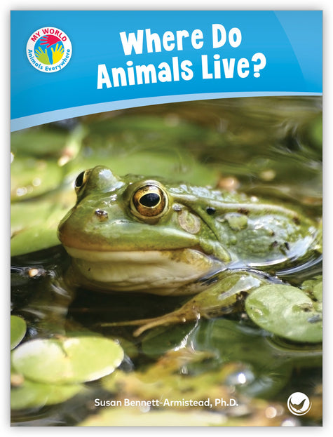 Where Do Animals Live? from My World