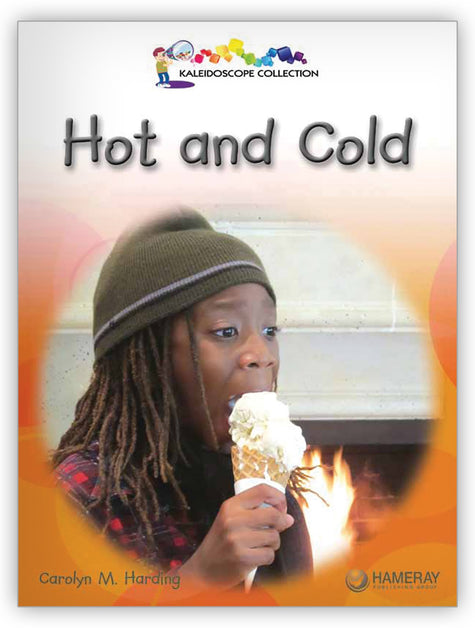 Hot And Cold from Kaleidoscope Collection