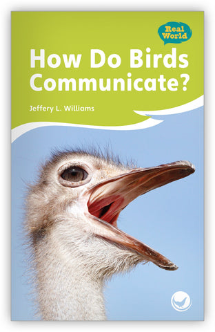 How Do Birds Communicate? from Fables & the Real World