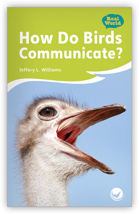 How Do Birds Communicate? Leveled Book