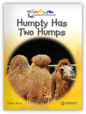 Humpty Has Two Humps from Kaleidoscope Collection