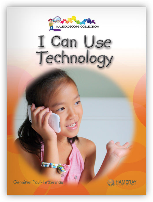 I Can Use Technology Leveled Book