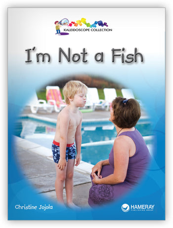 I'm Not A Fish from Kaleidoscope Collection