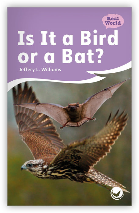 Is It a Bird or a Bat? Leveled Book
