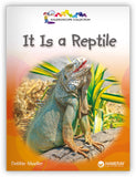 It Is a Reptile Big Book Leveled Book