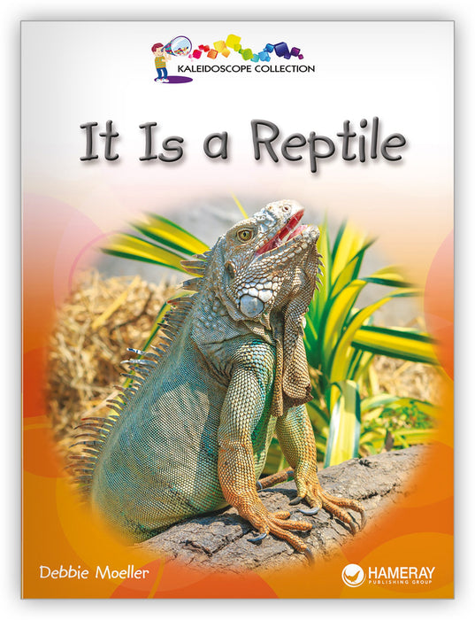 It Is a Reptile Leveled Book