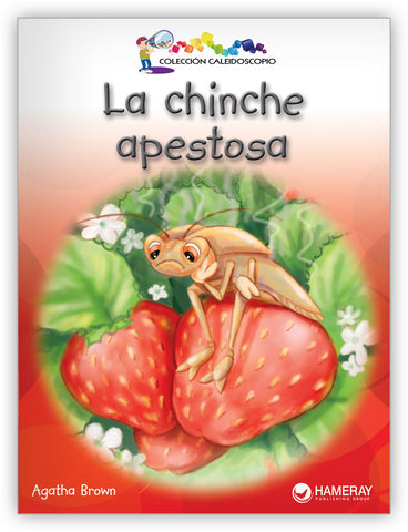 La chinche apestosa from Colección Caleidoscopio