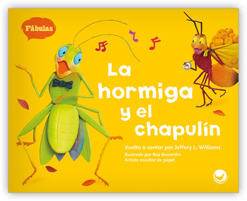 La hormiga y el chapulín Big Book from Fábulas y el Mundo Real
