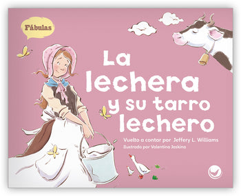 La lechera y su tarro lechero Big Book from Fábulas y el Mundo Real