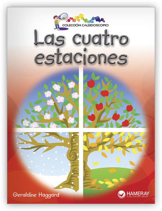 Las cuatro estaciones Big Book Leveled Book