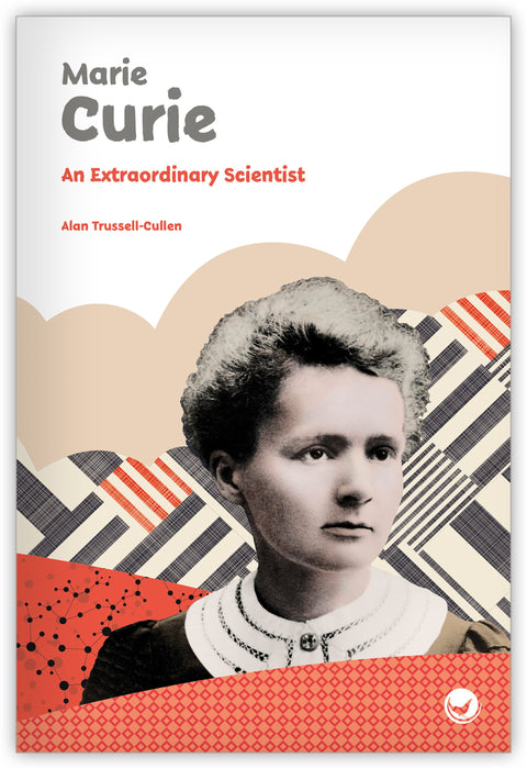 Marie Curie: An Extraordinary Scientist Leveled Book