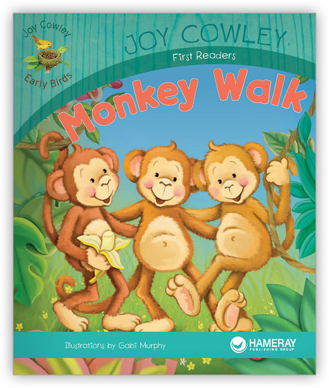 Monkey Walk from Joy Cowley Early Birds