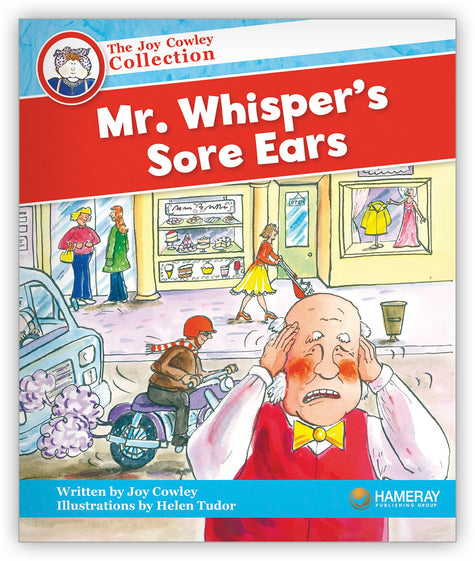 Mr. Whisper's Sore Ears from Joy Cowley Collection