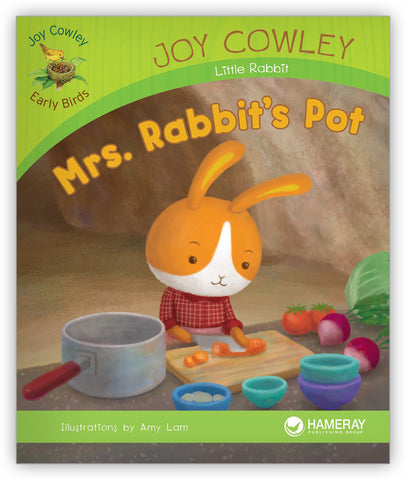 Mrs. Rabbit's Pot from Joy Cowley Early Birds