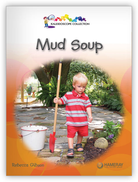Mud Soup Big Book from Kaleidoscope Collection