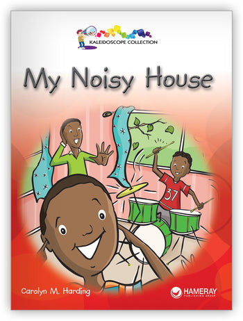 My Noisy House from Kaleidoscope Collection